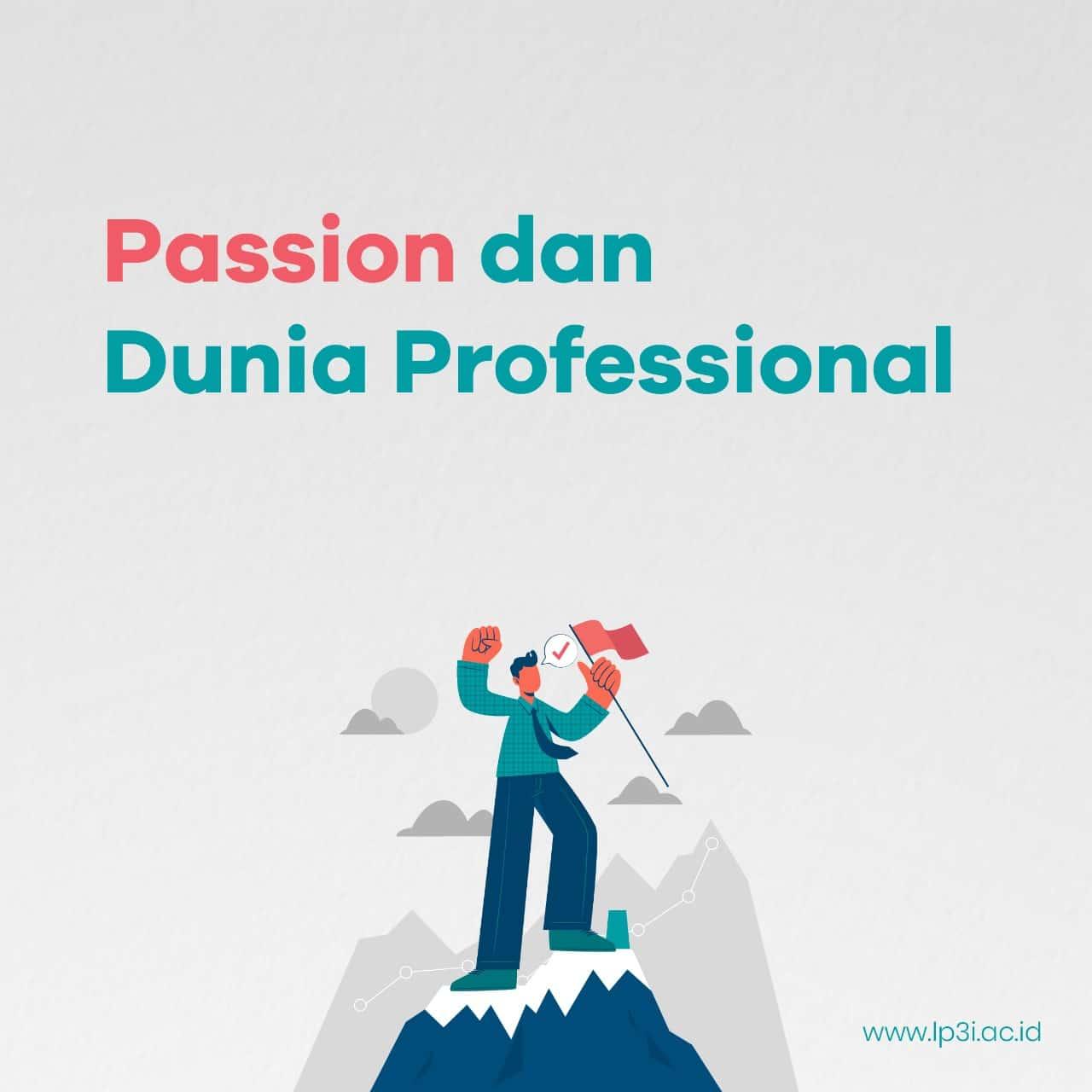 Passion dan Dunia Profesional