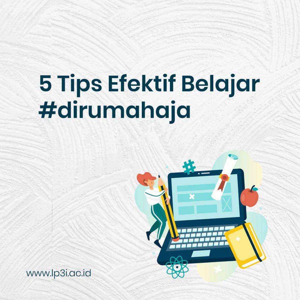 5 Tips efektif belajar secara daring selama #dirumahaja