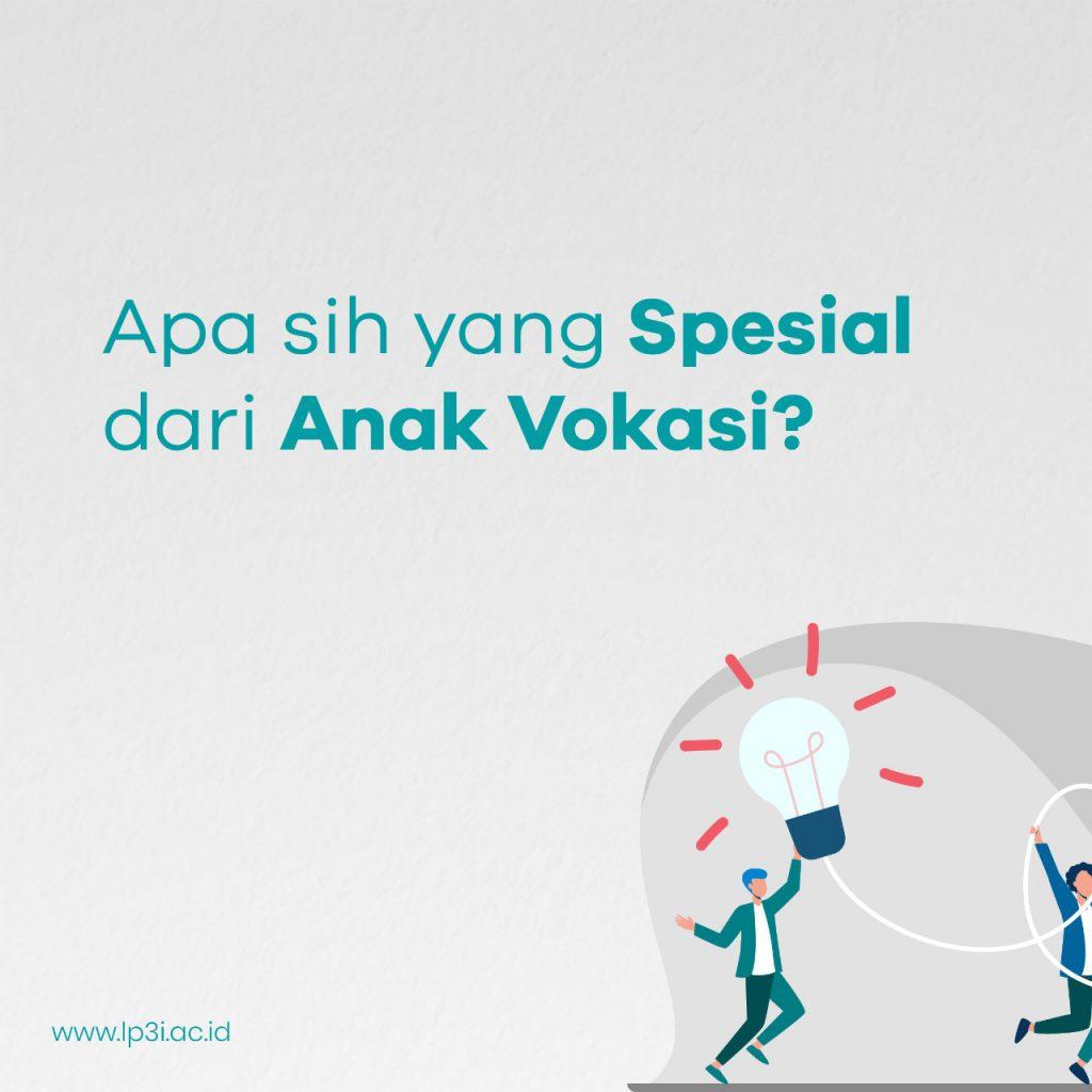 Apa sih yang Spesial dari Anak Vokasi?