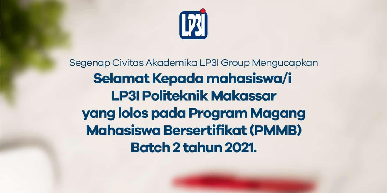 Magang Bersertifikat di BUMN Bagi Mahasiswa Politeknik LP3I Makassar